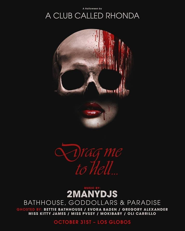 """""""Drag Me to Hell"""" featuring 2 Many DJs at Los Globos"""